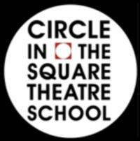 Circle in the Square Theatre School's 'Festival of Theater' Kicks Off 5/3