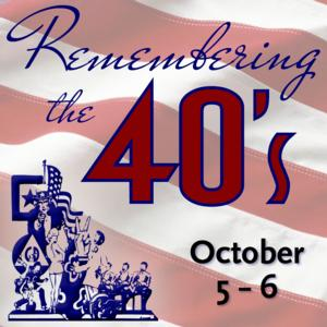 Reagle Music Theatre to Revive REMEMBERING THE 40'S Revue, 10/5-6
