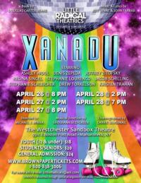 Little Radical Theatrics to Present XANADU at Westchester Sandbox Theatre, 4/26-28
