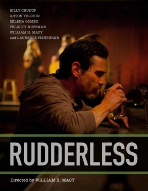 William H. Macy's Directorial Debut  RUDDERLESS Acquired by Paramount & Samuel Goldwyn Films