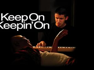 RADiUS-TWC Acquires Rights to Documentary KEEP ON KEEPIN' ON