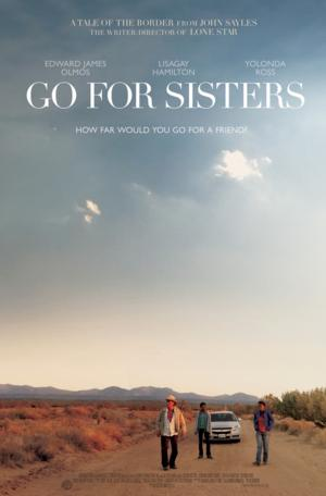 GO FOR SISTERS Releases Trailer and Poster, In Theaters This November