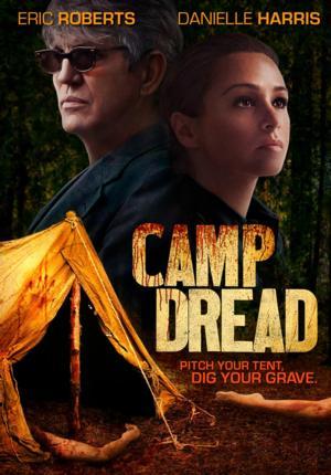 CAMP DREAD Set for 4/15 DVD & Digital Release