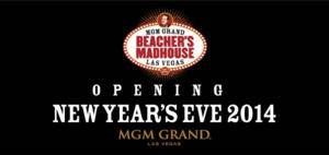 Beacher's Madhouse at MGM Grand Hotel & Casino Returns to Las Vegas New Year's Eve Weekend