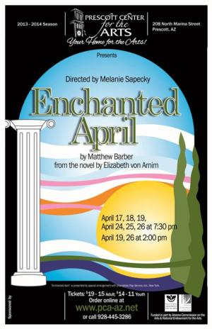 Prescott Center for the Arts Presents ENCHANTED APRIL, 4/17-26