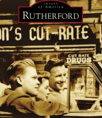 William Neumann's RUTHERFORD Now Available From Arcadia Publishing