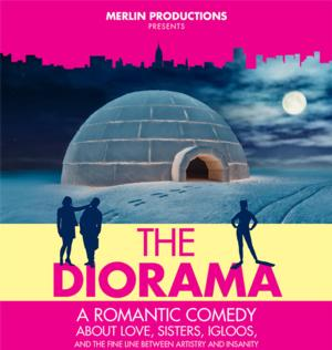 Merlin Productions Presents World Premiere of THE DIORAMA, Now thru 6/14