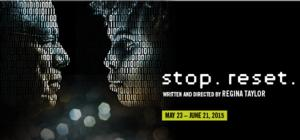 Regina Taylor to Celebrate 20th Anniversary at Goodman Theatre with STOP. RESET.
