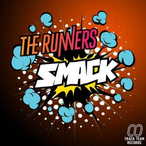 The Runners' Take New Direction with 'Smack'