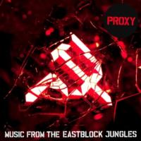 PROXY Releases SHUT UP! and MUSIC FROM THE EASTBLOCK JUNGLES PART 1, 10/16 & 11/6