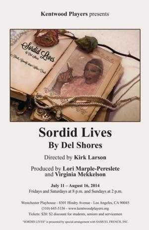 FIRST LOOK at SORDID LIVES by Del Shores, Opening Tonight at the Westchester Playhouse
