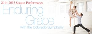 Wonderbound Presents ENDURING GRACE With the Colorado Symphony, 10/18-26