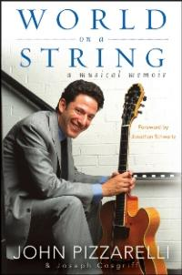 John Pizzarelli's Memoir WORLD ON A STRING Released Today
