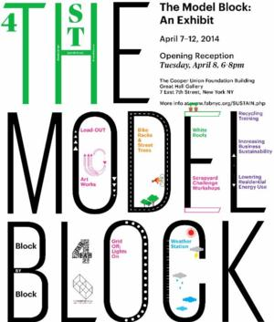 THE MODEL BLOCK: AN EXHIBIT to Open 4/8 at FABnyc