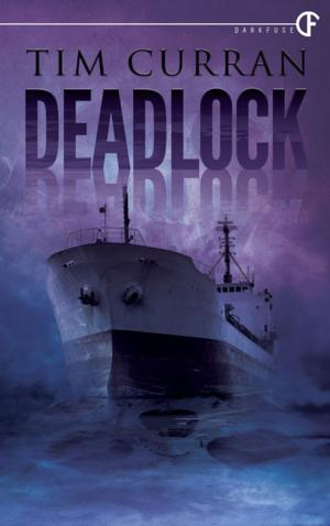 DarkFuse Releases DEADLOCK by Tim Curran