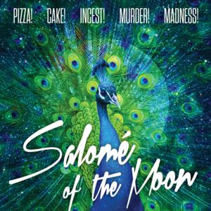 Waterwell's SALOME OF THE MOON Opens Tonight as Part of PPAS New Works Lab