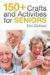 Kim Dickson Shares Crafts and Activities for Seniors in New Book