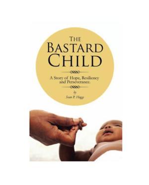 Military Veteran Sean P. Hoggs Writes Autobiography THE BASTARD CHILD