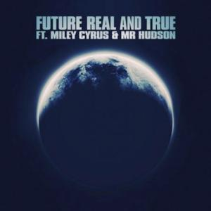 MTV World Premieres Future's Music Video 'Real & True' ft. Miley Cyrus Today