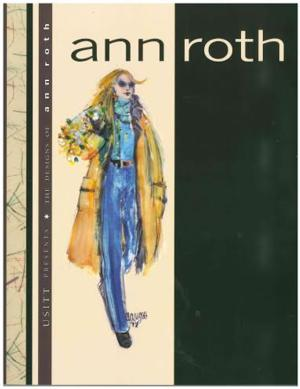 Costume Designer Ann Roth Releases New Book THE DESIGNS OF ANN ROTH