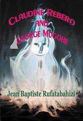New Paranormal Romance from Author Jean Baptiste Rufatabahizi is Released