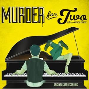 Ghostlight Releases MURDER FOR TWO Cast Recording Today