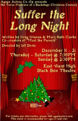 Agape Actors Co-Op to Present Texas Premiere of SUFFER THE LONG NIGHT