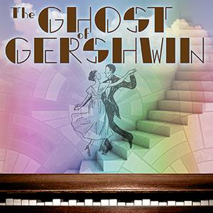BWW Previews: Group Pep to Present Original Musical THE GHOST OF GERSHWIN