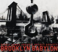 Darcy James Argue's Secret Society's BROOKLYN BABYLON Out Today