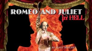 BWW Interviews: Fringe Spotlight: ROMEO AND JULIET IN HELL