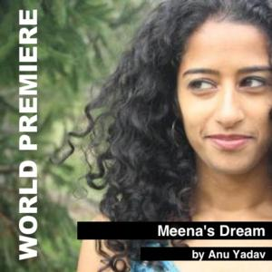 Forum Theatre Opens World Premiere of MEENA'S DREAM Tonight