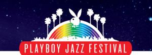 LA Philharmonic Association To Present 2014 Playboy Jazz Festival, with Host George Lopez, Today, 6/14-15