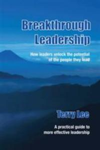 Terry Lee Announces the Release of BREAKTHROUGH LEADERSHIP