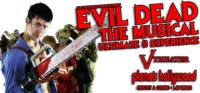 EVIL DEAD: THE MUSICAL Provides More Gore for Halloween Season, Now thru 11/1