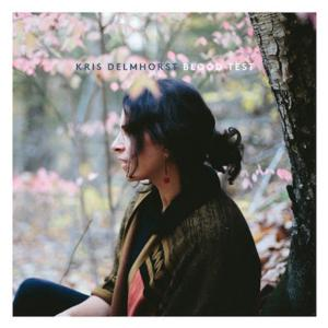 Kris Delmhorst to Play Rockwood Music Hall, 5/15; BLOOD TEST Out 5/13