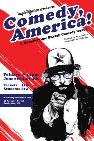 ImprovBoston to Present New Summer Sketch Show COMEDY, AMERICA!