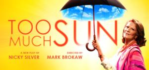 Vineyard Theatre Extends Nicky Silver's TOO MUCH SUN Through June 22