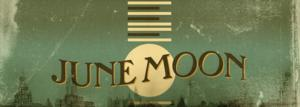JUNE MOON, Helmed by Jessica Stone, Kicks Off 2014 Williamstown Theatre Festival Today