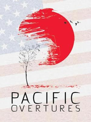 The Union Theatre to Stage PACIFIC OVERTURES, Begins Today