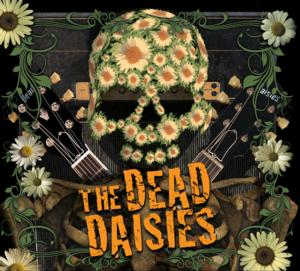 The Dead Daisies Announce the Release of 'FACE I LOVE' EP via Caroline/Universal