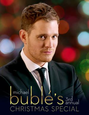 to Air MICHAEL BUBLE'S 3RD ANNUAL CHRISTMAS SPECIAL, 12/18