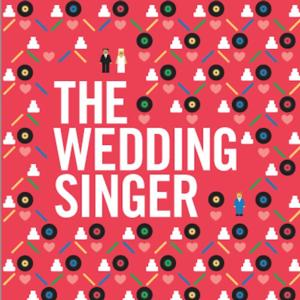Hart House Theatre to Present THE WEDDING SINGER, 1/10-25