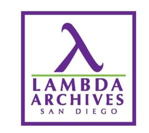 Lambda Archives of San Diego to Host Exhibit Reception on National Coming Out Day, October 11, 2013