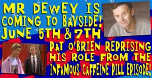 Original SAVED BY THE BELL Cast Member Pat O'Brien to Join BAYSIDE! THE MUSICAL!, 6/5 & 7