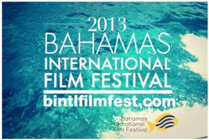 Bahamas Int'l Film Festival Unveils 2013 Competition Jury