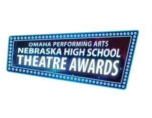 Nebraska High School Theatre Awards Showcase Set for Today