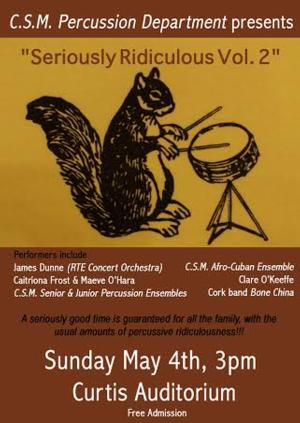 CIT Cork School of Music to Present SERIOUSLY RIDICULOUS VOL. 2 Percussion Concert, May 4