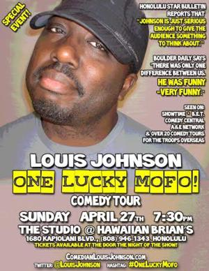 Comedian Louis Johnson to Headline The Studio at Hawaiian Brian's With THE ONE LUCKY MOFO COMEDY TOUR, 4/27
