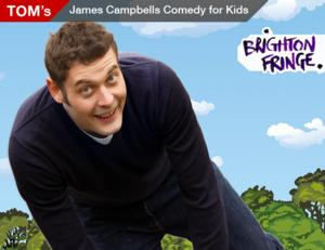 James Campbell's COMEDY 4 KIDS Comes to Brighton Fringe at TOM Tonight