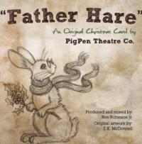 Pigpen Theatre Co's FATHER HARE Single is Available for Free Download
